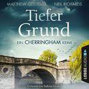 Tiefer Grund - Ein Cherringham-Krimi/Matthew Costello, Neil Richards