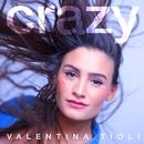 Crazy/Valentina Tioli