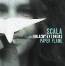 Paper Plane/Scala & Kolacny Brothers