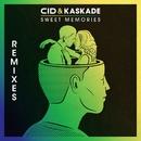 Sweet Memories (Remixes)/CID & Kaskade
