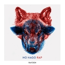 No hago rap/Rayden