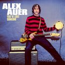 You've Lost Someone/Alex Auer