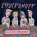 Wild for Adventure/Chuckamuck