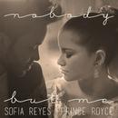 Nobody But Me/Sofia Reyes & Prince Royce