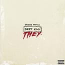 Deep End (Tarro Remix)/THEY.