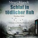 Schlaf in tödlicher Ruh - John Benthien: Die Jahreszeiten-Reihe 3 (Ungekürzt)/Nina Ohlandt