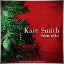 Christmas with Kate (Original 1959 Album - Digitally Remastered)/Kate Smith