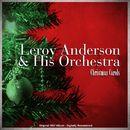 Christmas Carols (Original 1957 Album - Digitally Remastered)/Leroy Anderson & His Orchestra