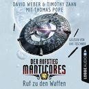 Ruf zu den Waffen - Der Aufstieg Manticores - Manticore-Reihe 2 (Ungekürzt)/David Weber, Timothy Zahn, Thomas Pope