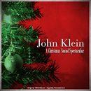 A Christmas Sound Spectacular (Original 1959 Album - Digitally Remastered)/John Klein