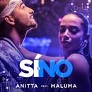 Sí o no (feat. Maluma)/Anitta