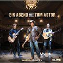 Ein Abend mit Tom Astor/Tom Astor