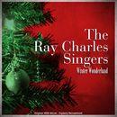 Winter Wonderland (Original 1956 Album - Digitally Remastered)/Ray Charles Singers