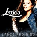 Lance proibido/Lettícia