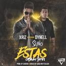 Si no estas (feat. Dynell) [Remix]/Xriz