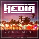 Your Mind (feat. Kristen Marie)/Hedia
