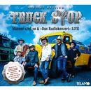 "Männer sind so & ""Das Radiokonzert"" Live (Special Edition)/Truck Stop"