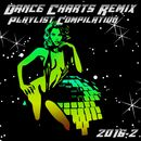 Dance Charts Remix Playlist Compilation 2016.2/Dance Charts Remix Playlist Compilation 2016.2