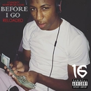 Before I Go Reloaded/Youngboy Never Broke Again