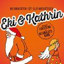Weihnachten ist Elefantastisch/Eki & Kathrin