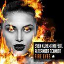 Fire Eyes/Sven Kuhlmann