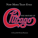 Now More Than Ever: The History Of Chicago (Remastered)/Chicago