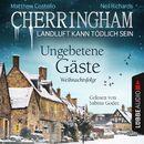Cherringham - Landluft kann tödlich sein, Folge 25: Ungebetene Gäste - Weihnachtsfolge/Matthew Costello, Neil Richards