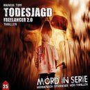 Folge 25: Todesjagd - Freelancer 2.0/Mord in Serie