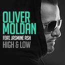 High & Low (feat. Jasmine Ash)/Oliver Moldan