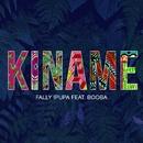 Kiname (feat. Booba)/Fally Ipupa