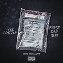 First Day Out/Tee Grizzley