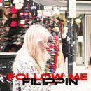 Follow Me/FILIPPIN