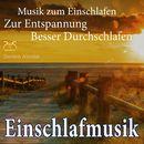 Einschlafmusik - Musik zum Einschlafen & zur Entspannung - Besser Durchschlafen/Torsten Abrolat