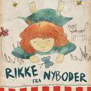 Rikke fra Nyboder (uforkortet)/Gudrun Eriksen