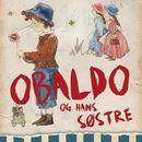 Obaldo og hans søstre (uforkortet)/Gudrun Eriksen