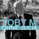 Ohne Julia/Toby M