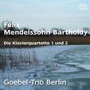 Mendelssohn: Die Klavierquartette Op. 1 und 2/Goebel-Trio Berlin / Horst Goebel