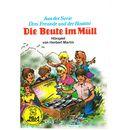 Die Beute im Müll (Hörspiel)/Drei Freunde und der Hostmi