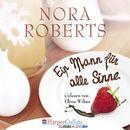 Ein Mann für alle Sinne/Nora Roberts