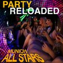 Party Reloaded/Munich Allstars