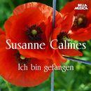 Ich bin gefangen/Susanne Calmes