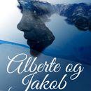 Alberte og Jakob (uforkortet)/Cora Sandel