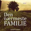 Den nærmeste familie (uforkortet)/Joanna Trollope