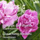 Classic for You: Gershwin: Klavierkonzert - Rossini: Ouvertüren/Orchestra Filarmonica Italiana / Alessandro Arigoni / Guido Rimonda