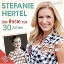 Das Beste aus 30 Jahren - Meine grössten Hits/Stefanie Hertel