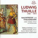 Thuille: Nachtreise und Theuerdank/Rainer Maria Klaas