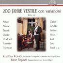 200 Jahre Ventile con variazioni/Krisztián Kováts / Yukie Togashi