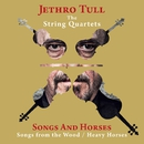 Songs and Horses (Songs from the Wood / Heavy Horses)/Jethro Tull