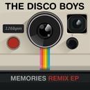 Memories (Remix EP)/The Disco Boys