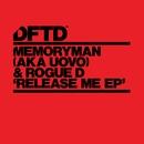 Release Me EP/Memoryman (aka Uovo) & Rogue D